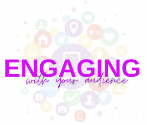 Social Media Engaging With Your Audience